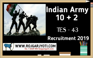 Indian Army TES 43 10+2 Recruitment 2019